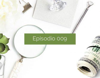 Episodio 009: ¿Cobrar o colaborar?
