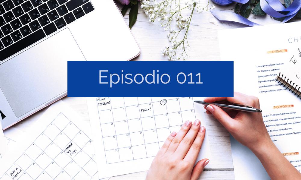 Episodio 011: Nuevo año, nuevas metas ¿cómo las alcanzamos?