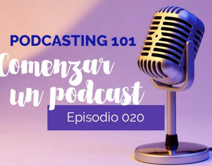 Podcasting 101: ¿Qué necesito para comenzar mi podcast?